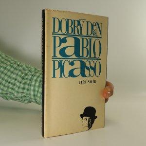 náhled knihy - Dobrý den Pablo Picasso. Úvahy sebrané cestou.