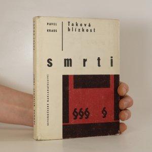 náhled knihy - Taková blízkost smrti
