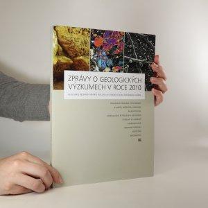 náhled knihy - Zprávy o geologických výzkumech v roce 2010. Geoscience research reports for 2010.