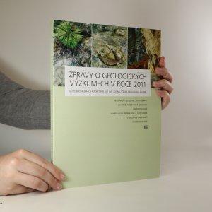 náhled knihy - Zprávy o geologických výzkumech v roce 2011. Geoscience research reports for 2011.