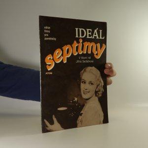 náhled knihy - Ideál septimy. V hlavní roli Jiřina Sedláčková (rok vydání asi 1990)