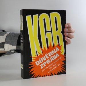 náhled knihy - KGB. Důvěrná zpráva o zahraničních operacích od Lenina do Gorbačova