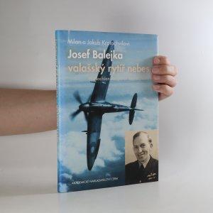 náhled knihy - Josef Balejka. Valašský rytíř nebes