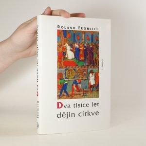 náhled knihy - Dva tisíce let dějin církve