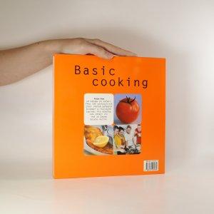 antikvární kniha Basic cooking. Všechno, co potřebujete vědět, abyste uvařili rychle a dobře, 2002