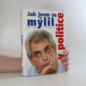 náhled knihy - Jak jsem se mýlil v politice
