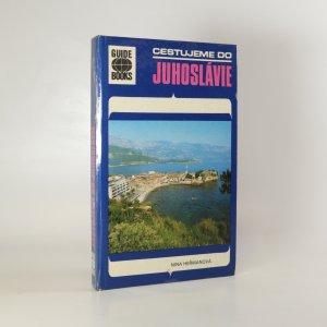 náhled knihy - Cestujeme do Juhoslavie
