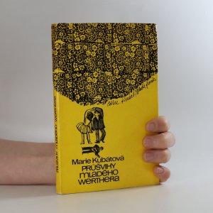 náhled knihy - Průšvihy mladého Werthera