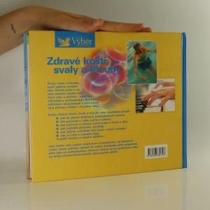 antikvární kniha Zdravé kosti, svaly a klouby. Návod, jak zůstat po celý život pohyblivý a čilý, 2007