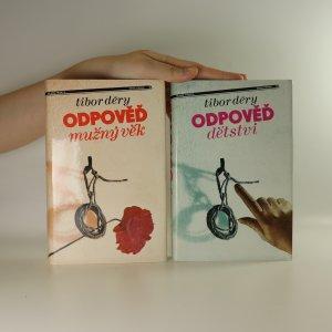 antikvární kniha Odpověď. Dětství. Mužný věk. (2 svazky, komplet), 1986-1987