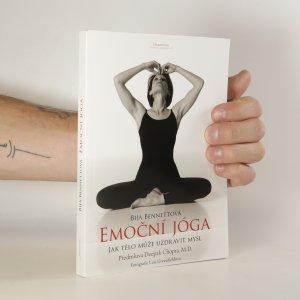 náhled knihy - Emoční jóga. jak tělo může uzdravit mysl