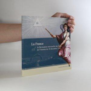 náhled knihy - La France et la Déclaration universelle des droits de l'homme du 10 décembre 1948