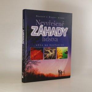 náhled knihy - Nevyřešené záhady lidstva. Věda na rozpacích