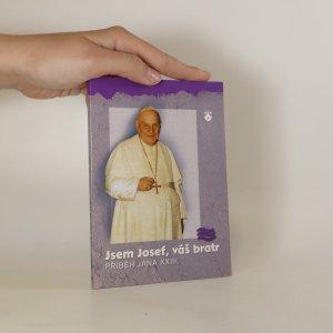 náhled knihy - Jsem Josef, váš bratr. Příběh Jana XXIII.
