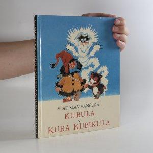 náhled knihy - Kubula a Kuba Kubikula (poškozená vazba, viz foto)