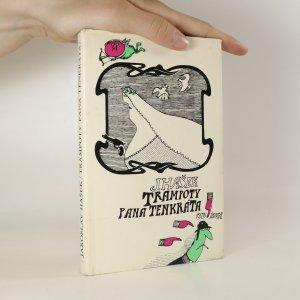náhled knihy - Trampoty pana Tenkráta
