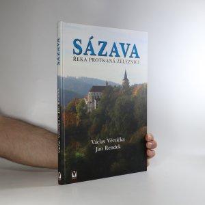 náhled knihy - Sázava. Řeka protkaná železnicí