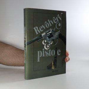 náhled knihy - Revolvery a pistole (neaktivní stopy plísně na ořízce)