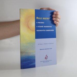 náhled knihy - Role sestry v prevenci a včasné diagnostice nádorových onemocnění
