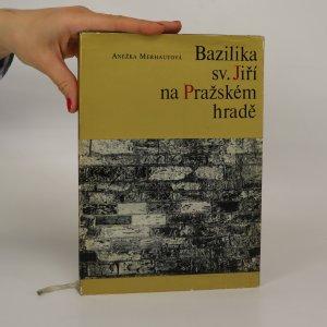 náhled knihy - Bazilika sv. Jiří na Pražském hradě