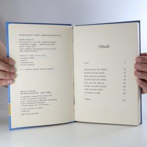 antikvární kniha Má budoucnost - má volba. Osm základních principů pozitivního myšlení (poškozená vazba, viz foto), 2007