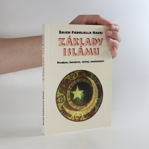 náhled knihy - Základy islámu. Tradice, historie, vývoj, současnost