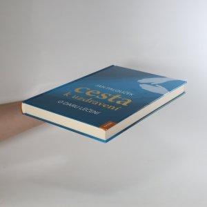 antikvární kniha Cesta k uzdravení. O daru léčení, 2017