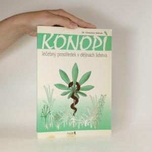 náhled knihy - Konopí, léčebný prostředek v dějinách lidstva
