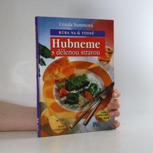 náhled knihy - Hubneme s dělenou stravou