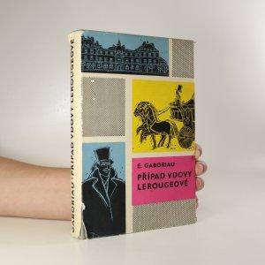 náhled knihy - Případ vdovy Lerougeové