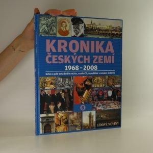 náhled knihy - Kronika Českých zemí 1968 - 2008 (kniha nemá tiráž)