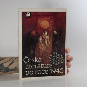náhled knihy - Česká literatura po roce 1945. Učebnice literatury pro 4. roč. středních škol