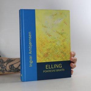 náhled knihy - Elling. Pokrevní bratři