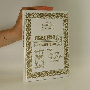 náhled knihy - Abeceda okultismu aneb využití tajných věd v praxi