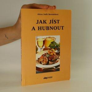 náhled knihy - Jak jíst a hubnout aneb už nikdy nehladovět
