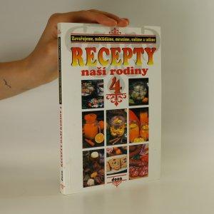 náhled knihy - Recepty naší rodiny 4