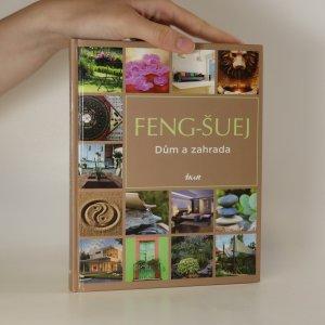 náhled knihy - Feng-šuej. Dům a zahrada