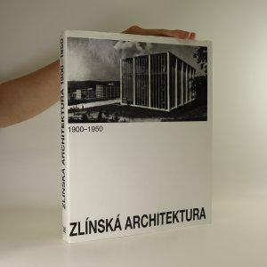 náhled knihy - Zlínská architektura 1900-1950