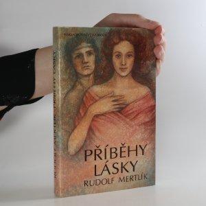 náhled knihy - Příběhy lásky od nejstarších dob až do pozdního středověku