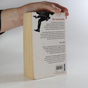 antikvární kniha The Tunnel Rats. Pay Off, 2006