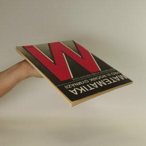 antikvární kniha Matematika pro III. ročník gymnázií. Posloupnosti a řady reálných čísel, 1989