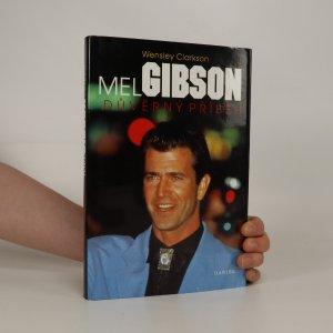 náhled knihy - Mel Gibson. Důvěrný příběh