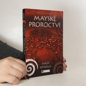 náhled knihy - Mayské proroctví. Hadí spirála