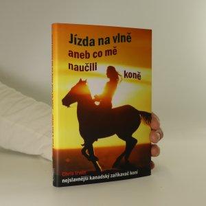 náhled knihy - Jízda na vlně, aneb, co mě naučili koně