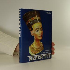 náhled knihy - Nefertiti. Královna tajemné krásy