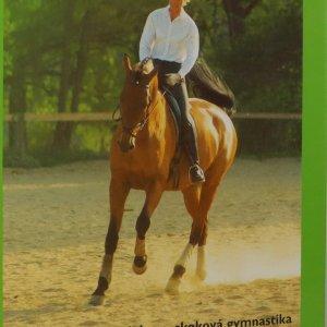 náhled knihy - Samostatně v sedle. Cíl a skladba tréninku, drezurní cviky, skoková gymnastika, parkúrové ježdění