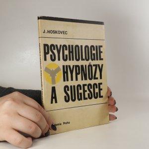náhled knihy - Psychologie hypnózy a sugesce
