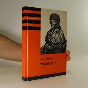 náhled knihy - Tekumseh. 2. díl. Vyprávění o boji rudého muže, sepsané podle starých pramenů