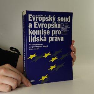 náhled knihy - Evropský soud a Evropská komise pro lidská práva. Přehled judikatury a nejzávažnějších případů. Vzory podání