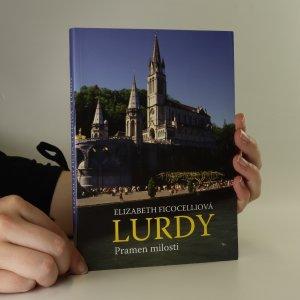 náhled knihy - Lurdy. Pramen milosti